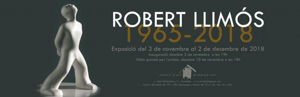 Robert LLimos 1965-2018 Centelles_Nv18_Banner